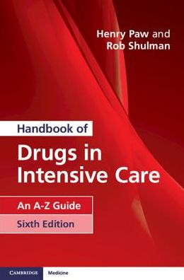 Handbook of Drugs in Intensive Care, 6E