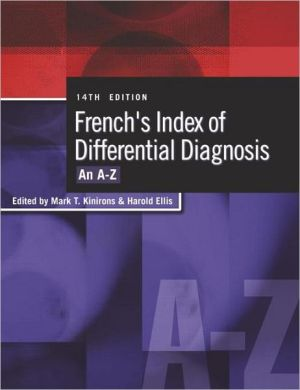 French's Index of Differential Diagnosis: An A-Z, 14e**