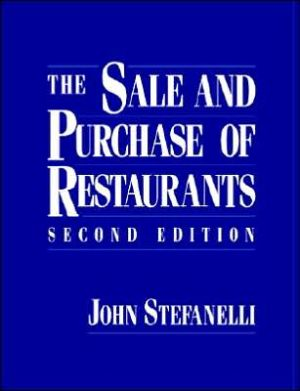 The Sale and Purchase of Restaurants, 2nd Edition - ABC Books
