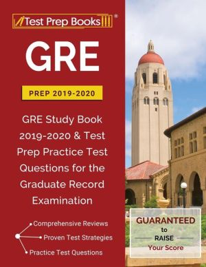 GRE Prep 2019 & 2020: GRE Study Book 2019-2020 & Test Prep Practice Test Questions for the Graduate Record Examination - ABC Books