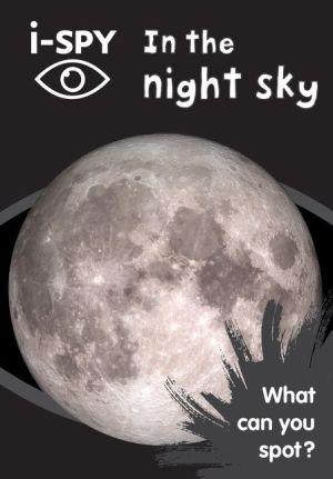 Collins Michelin i-SPY Guides: in the Night Sky