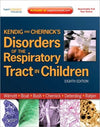 Kendig and Chernick's Disorders of the Respiratory Tract in Children, 8th Edition**