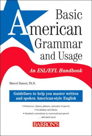 Basic American Grammar and Usage: An ESL/EFL Handbook - ABC Books