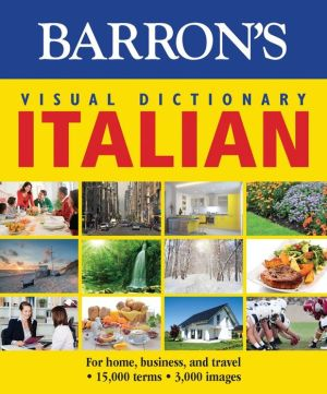 Barron's Visual Dictionary: Italian: For Home, Business, and Travel - ABC Books