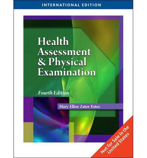 Health Assessment and Physical Examination 4e