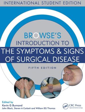 Browse's Introduction to the Symptoms & Signs of Surgical Disease,5e - ABC Books