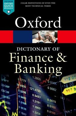A Dictionary of Finance and Banking 6/e