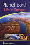 Planet Earth: Life in Danger (PB)