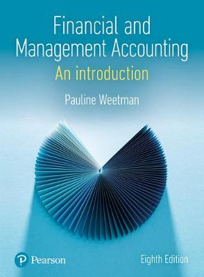 Financial and Management Accounting: An Introduction, 8e
