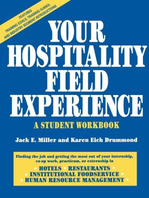 Your Hospitality Field Experience: A Student Workbook - ABC Books