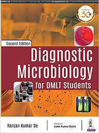 Diagnostic Microbiology for DMLT Students, 2e