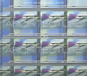 Architecture on Architecture : Platt Byard Dovell White