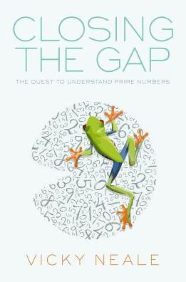 Closing the Gap The Quest to Understand Prime Numbers