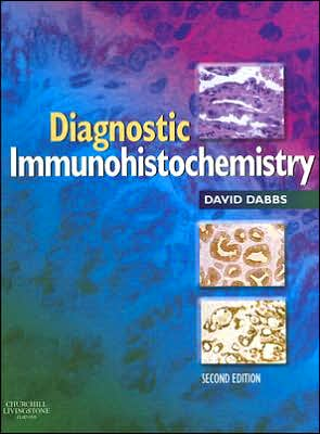Diagnostic Immunohistochemistry, 2e ** - ABC Books