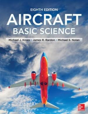 Aircraft Basic Science, 8th Edition