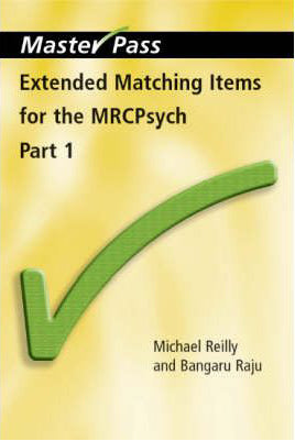 MasterPass: Extended Matching Items for the MRCPsych - ABC Books