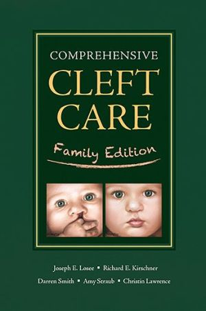 Comprehensive Cleft Care: Family Edition - ABC Books