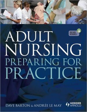 Adult Nursing Preparing for Practice - ABC Books