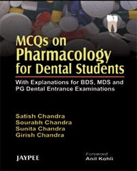 MCQs on Pharmacology for Dental Students with Explanation for BDS,MDS and PG Dental Entrance Examinations - ABC Books