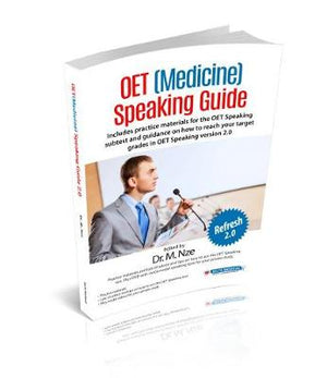 OET (Medicine) Speaking Guide: Suitable for Occupational English Test (OET) 2.0