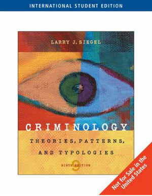Criminology: Theories, Patterns, and Typologies: Theories, Patterns, and Pypologies - ABC Books