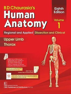 BD Chaurasia's Human Anatomy, Volume 1: Regional and Applied Dissection and Clinical: Upper Limb and Thorax, 8e