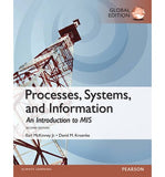 Processes, Systems, and Information: An Introduction to MIS, Global Edition, 2e