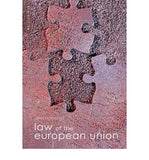 Law of the European Union (Foundation Studies in Law), 5e