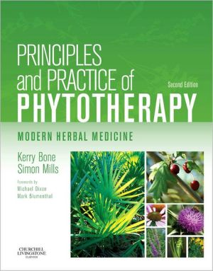 Principles and Practice of Phytotherapy, 2nd Edition - ABC Books