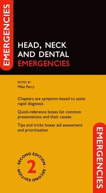 Head, Neck and Dental Emergencies, 2e