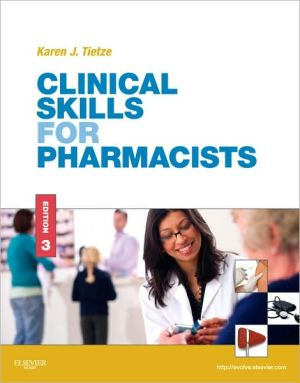 Clinical Skills for Pharmacists, 3e