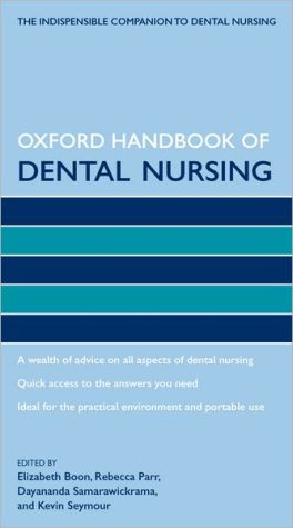 Oxford Handbook of Dental Nursing - ABC Books