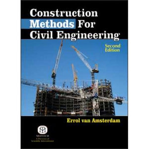 Construction Methods for Civil Engineering 2Nd Ed
