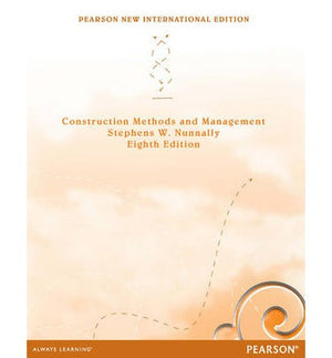 Construction Methods and Management: Pearson New International Edition, 8e - ABC Books