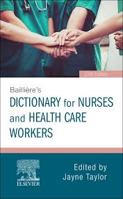Bailliere's Dictionary, for Nurses and Healthcare Workers, International Edition, 27th Edition