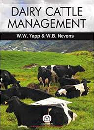Dairy Cattle Management: Selection, Feeding and Management 3Ed - ABC Books