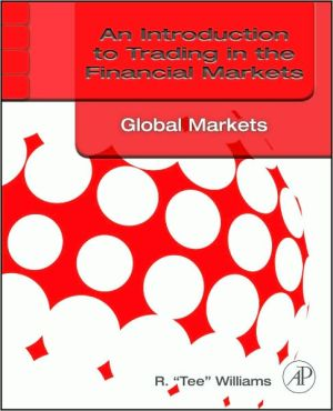 An Introduction to Trading in the Financial Markets: Global Markets, Risk, Compliance, and Regulation - ABC Books