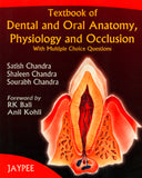 Textbook of Dental and Oral Anatomy, Physiology and Occlusion with MCQs