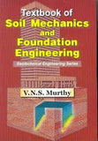 Textbook of Soil Mechanics and Foundation Engineering: Geotechnical Engineering series (PB)