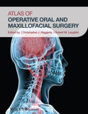 Atlas of Operative Oral and Maxillofacial Surgery