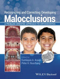 Recognizing and Correcting Developing Malocclusions: A Problem-Oriented Approach to Orthodontics - ABC Books