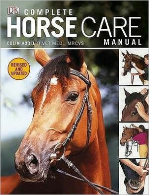 Complete Horse Care Manual - ABC Books