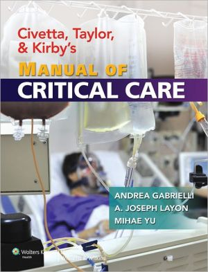 Civetta, Taylor, and Kirby's Manual of Critical Care - ABC Books