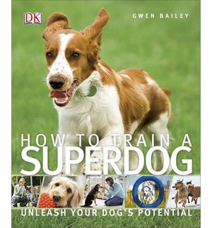 How To Train A Superdog - ABC Books