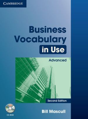 Business Vocabulary in Use Advanced: Book with answers and CD-ROM, 2E - ABC Books
