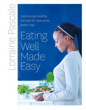 Eating Well: Made Easy