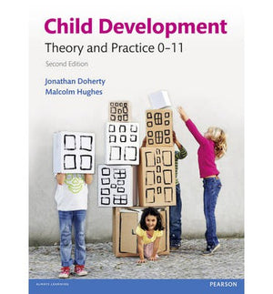 Child Development: Theory and Practice 0-11, 2e - ABC Books