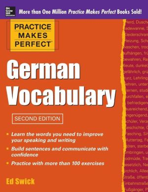 Practice Makes Perfect German Vocabulary, 2nd Edition