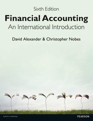 Financial Accounting: An International Introduction, 6e