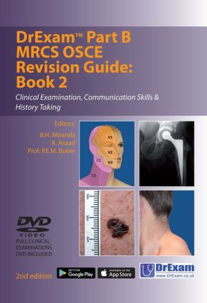 DrExam Part B MRCS OSCE Revision Guide Book 2: Clinical Examination, Communication Skills & History Taking, 2e - ABC Books